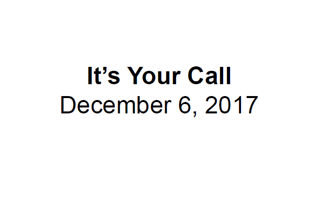 Its_Your_Call_12-6-17